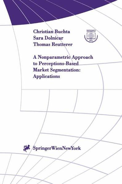 A Nonparametric Approach to Perceptions-Based Market Segmentation: Applications - Coverbild