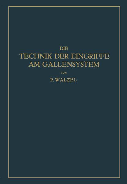 Die Technik der Eingriffe am Gallensystem - Coverbild