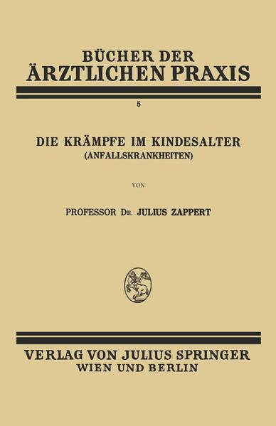 Die Krämpfe im Kindesalter (Anfallskrankheiten) - Coverbild