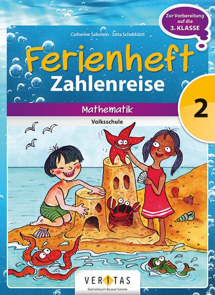 Ferienheft Zahlenreise 2. Volksschule - Coverbild