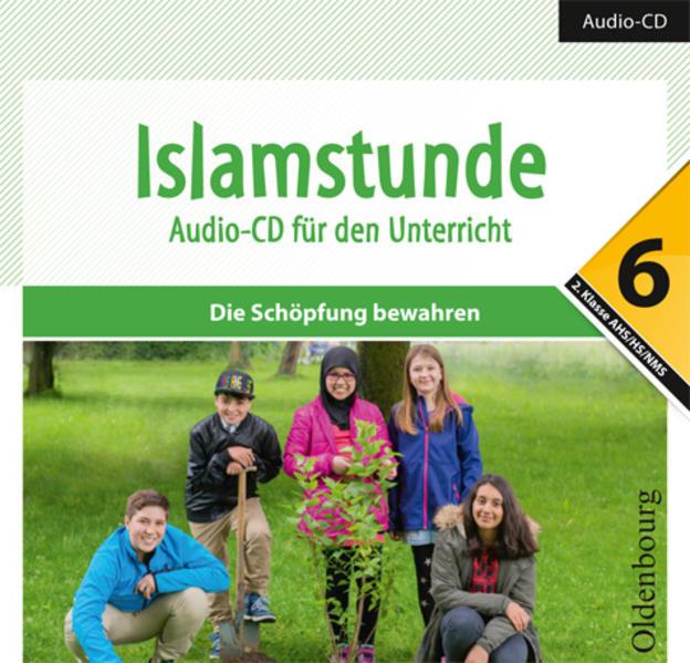 Islamstunde 6. Audio-CD für den Unterricht - Coverbild