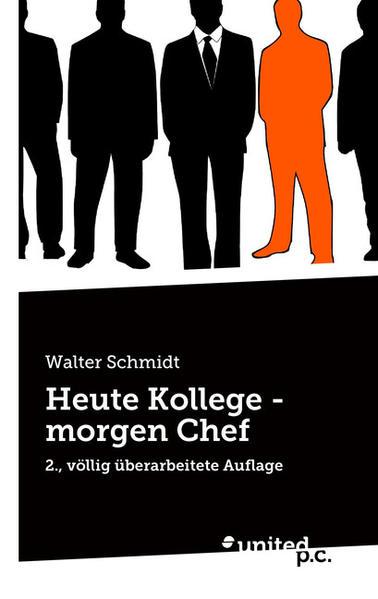 Heute Kollege - morgen Chef - Coverbild