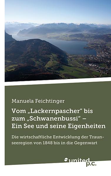 """Vom """"Lackernpascher"""" bis zum """"Schwanenbussi"""" – Ein See und seine Eigenheiten - Coverbild"""