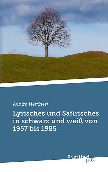 Lyrisches und Satirisches in schwarz und weiß von 1957 bis 1985 - Coverbild