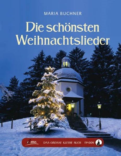 Das große kleine Buch: Die schönsten Weihnachtslieder - Coverbild