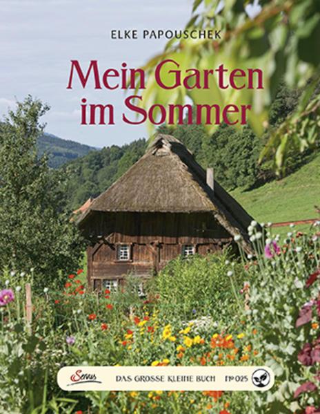 Das große kleine Buch: Mein Garten im Sommer PDF Jetzt Herunterladen