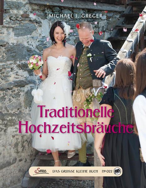 Das große kleine Buch: Traditionelle Hochzeitsbräuche - Coverbild