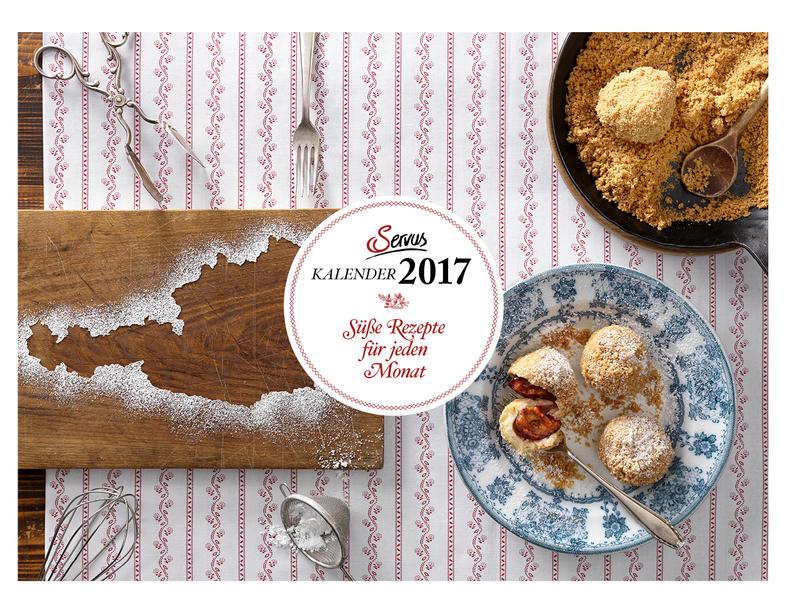 Süße Rezepte für jeden Monat 2017 - Coverbild