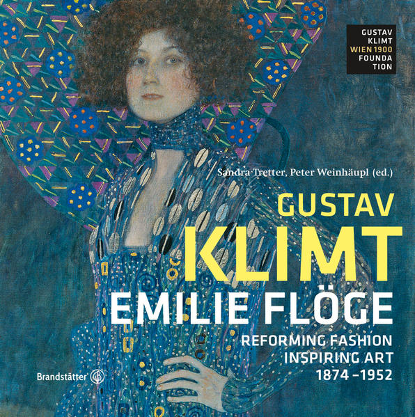 Emilie Flöge - Reforming Fashion, Inspiring Art - Coverbild