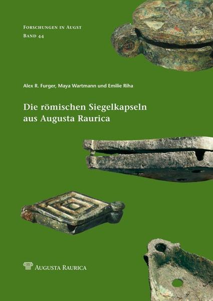 Die römischen Siegelkapseln aus Augusta Raurica - Coverbild