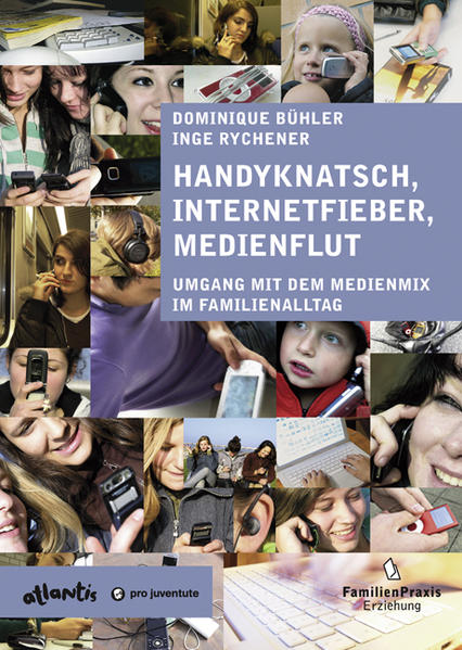 Handyknatsch, Internetfieber, Medienflut - Coverbild