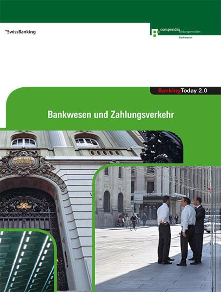 Banking Today 2.0 - Bankwesen und Zahlungsverkehr  - Coverbild