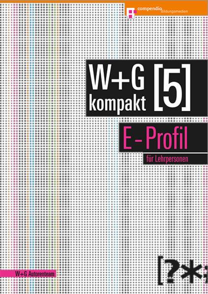 W&G kompakt. Band 5 für Lehrpersonen, E-Profil - Coverbild