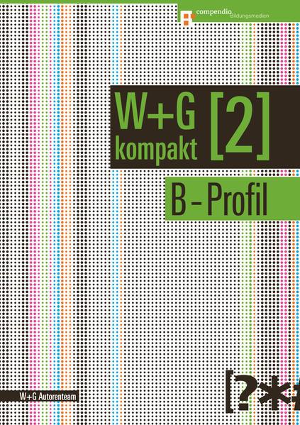 W&G kompakt. Band 2 für Lernende, B-Profil - Coverbild