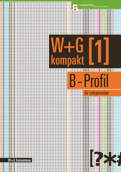 W&G kompakt. Band 1 für Lehrpersonen, B-Profil - Coverbild