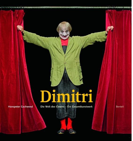 Dimitri. Die Welt des Clowns. Ein Gesamtkunstwerk - Coverbild
