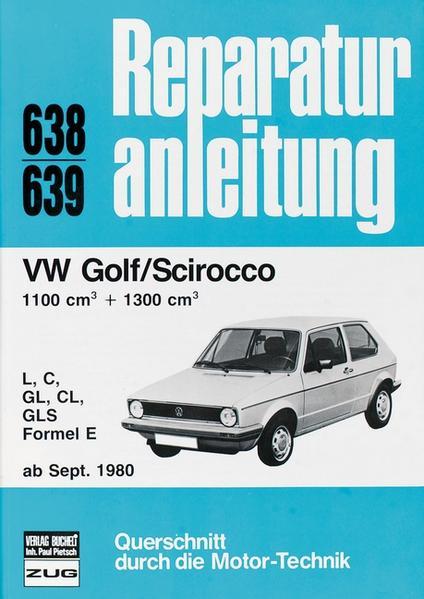 Ebooks VW Golf / Scirocco LL / S / GL / GLS / Formel E PDF Herunterladen