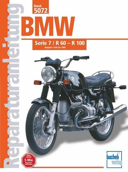 BMW Serie 7 / R 60 - R 100   1976-1980 - Coverbild