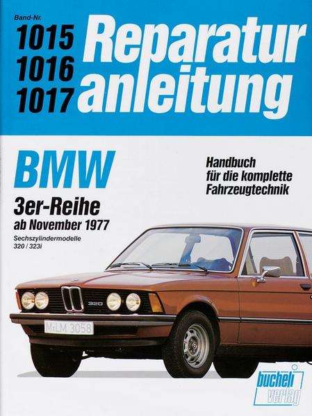 BMW 320 / 323i (Sechszylinder) Ab 1977 bis 1982 - Coverbild