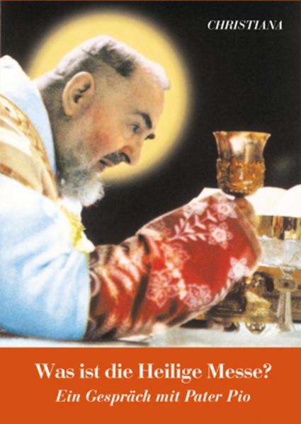 Was ist die heilige Messe? - Coverbild