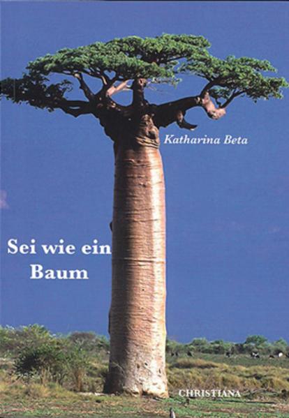 Sei wie ein Baum - Coverbild