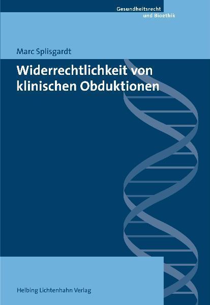 Widerrechtlichkeit von klinischen Obduktionen - Coverbild