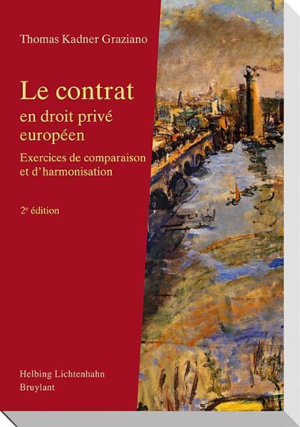 Le contrat en droit privé européen - Coverbild