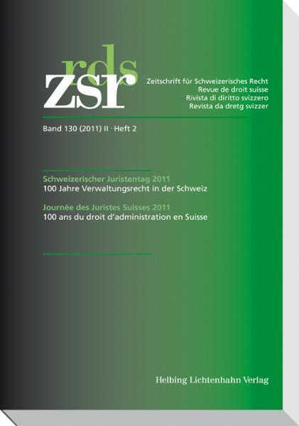 ZSR 2011 II Heft 2 - Schweizerischer Juristentag 2011 - Coverbild