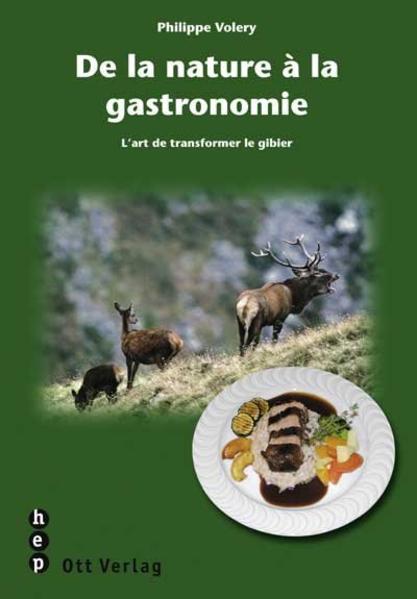 De la nature à la gastronomie - Coverbild