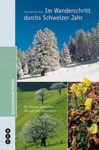 Kostenloser Download Im Wanderschritt durchs Schweizer Jahr PDF
