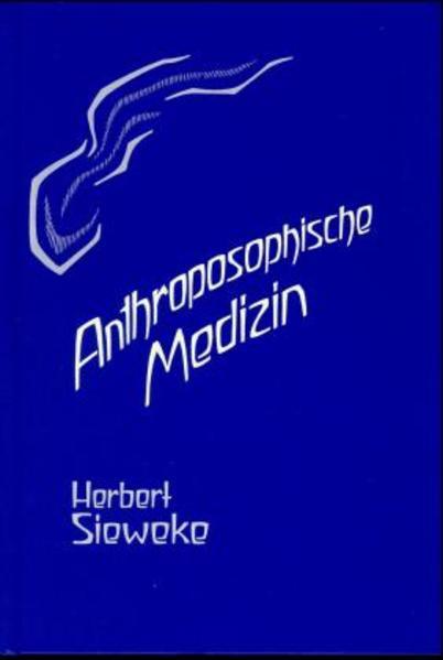 Anthroposophische Medizin – Teil I - Coverbild