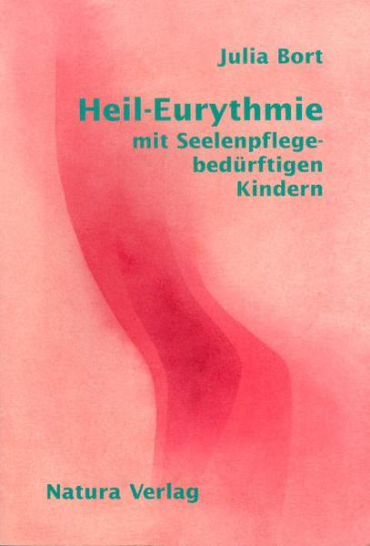 Heil-Eurythmie mit Seelenpflege-bedürftigen Kindern - Coverbild