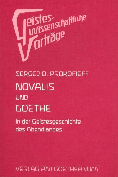Novalis und Goethe in der Geschichte des Abendlandes - Coverbild
