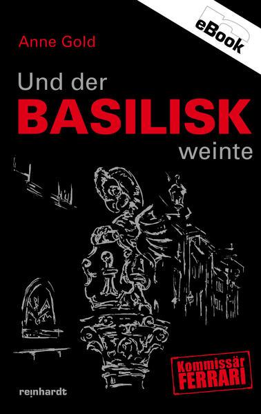 Und der Basilisk weinte - Coverbild