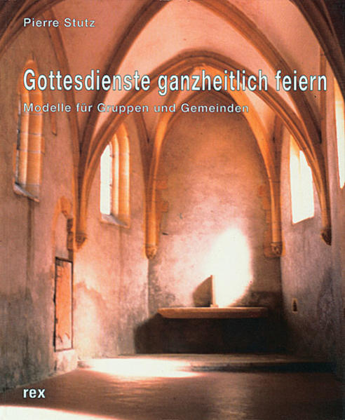 Gottesdienste ganzheitlich feiern - Coverbild