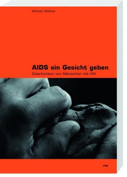 Aids ein Gesicht geben - Coverbild