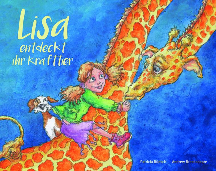 Lisa entdeckt ihr Krafttier - Coverbild