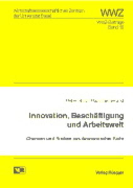 Innovationen, Beschäftigung und Arbeitswelt - Coverbild