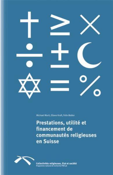 Prestation, utilité et financement de communautés religieuses en Suisse - Coverbild
