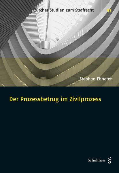 Der Prozessbetrug im Zivilprozess - Coverbild