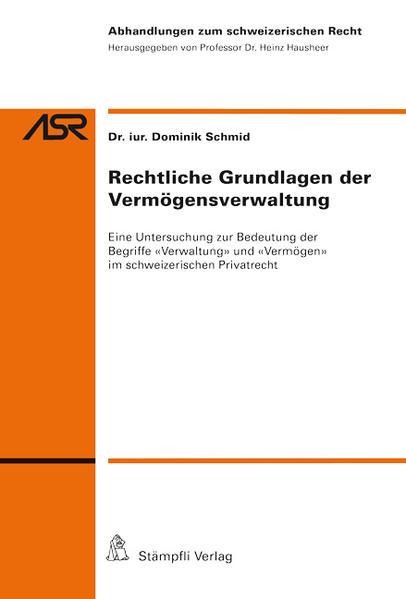 Rechtliche Grundlagen der Vermögensverwaltung - Coverbild