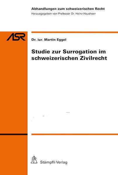 Studie zur Surrogation im schweizerischen Zivilrecht - Coverbild