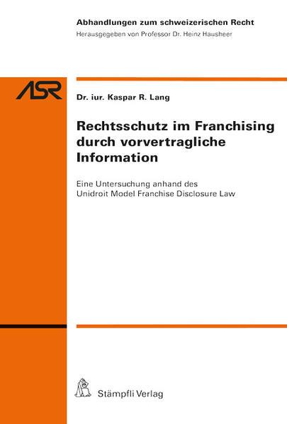 Rechtsschutz im Franchising durch vorvertragliche Information - Coverbild