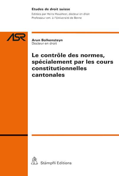 Le contrôle des normes, spécialement par les cours constitutionnelles cantonales - Coverbild