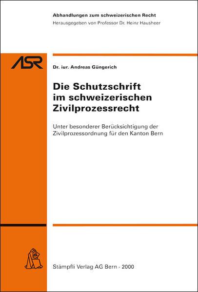 Die Schutzschrift im schweizerischen Zivilprozessrecht - Coverbild