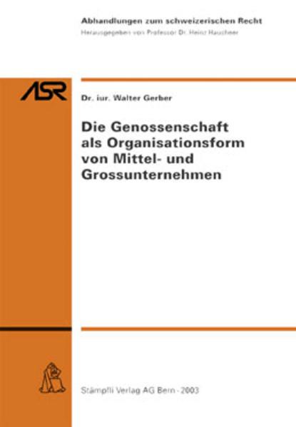 Die Genossenschaft als Organisationsform von Mittel- und Grossunternehmen - Coverbild