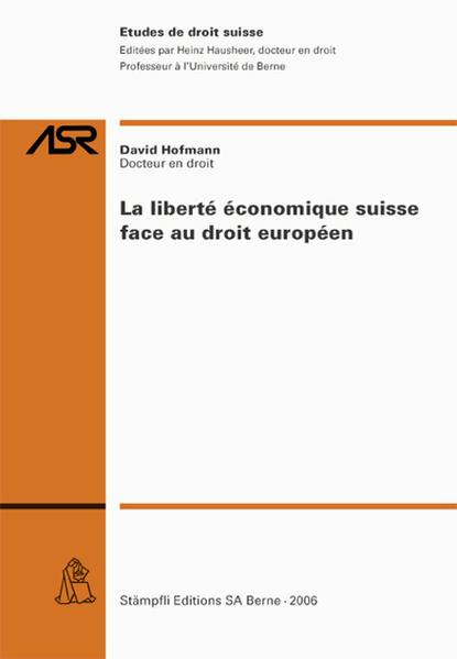La liberté économique suisse face au droit européen - Coverbild