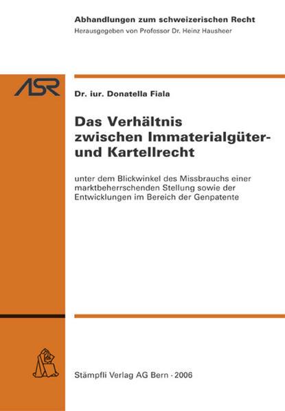Das Verhältnis zwischen Immaterialgüter- und Kartellrecht - Coverbild