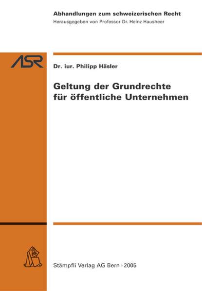 Geltung der Grundrechte für öffentliche Unternehmen - Coverbild