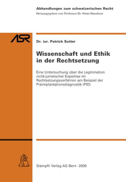 Wissenschaft und Ethik in der Rechtsetzung - Coverbild